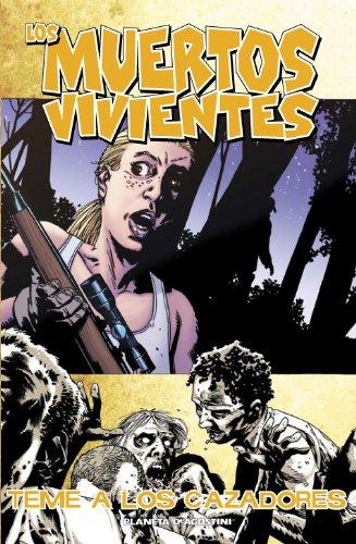 Los muertos vivientes nº 11: Teme a los cazadores (Los Muertos Vivientes serie)