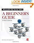 Microsoft SQL Server 2012 A Beginners...