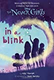 img - for Never Girls #1: In a Blink (Disney Fairies) (A Stepping Stone Book(TM)) by Kiki Thorpe (unknown Edition) [Paperback(2013)] book / textbook / text book