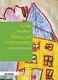Handbuch Bildungs- und Sozialmanagement: in Kita und Kindergarten