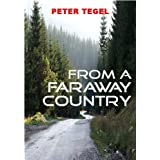 From a Faraway Countryby Peter Tegel