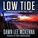 Low Tide: The Forgotten Coast Florida Suspense Series Book 1 Audiobook by Dawn Lee McKenna Narrated by Ryan Kennard Burke