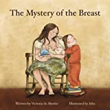 The Mystery of the Breastby Victoria de Aboitiz