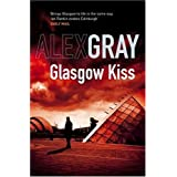 Glasgow Kiss: 6 (DCI Lorimer)by Alex Gray