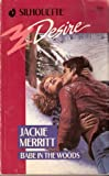 Babe In The Woods (Harlequin Desire) (0373055668) by Jackie Merritt