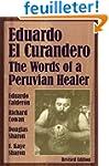 Eduardo el Curandero: The Words of a...