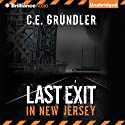 Last Exit in New Jersey Audiobook by C. E. Grundler Narrated by Emily Durante