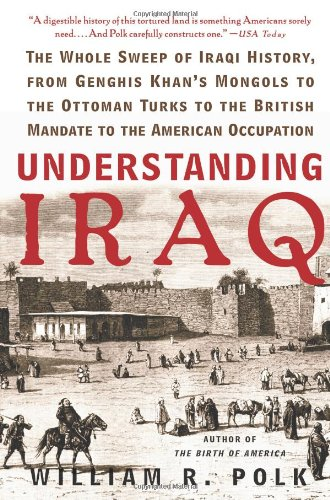 Understanding Iraq: The Whole Sweep of Iraqi History