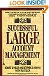 Successful Large Account Management:...