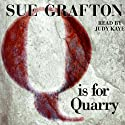 Q is for Quarry: A Kinsey Millhone Mystery