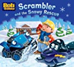 Bob the Bulider: Scrambler and the Sn...