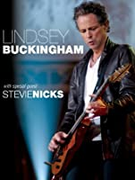 Lindsey Buckingham with special guest Stevie Nicks: Live [HD]