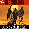Restoration: Rai-Kirah, Book 3 (       UNABRIDGED) by Carol Berg Narrated by Kevin Stillwell
