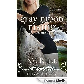 Gray Moon Rising (#4) (Seasons of the Moon) (English Edition)