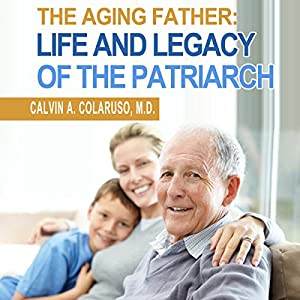 The Aging Father Audiobook