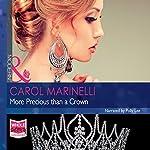 More Precious Than a Crown | Carol Marinelli