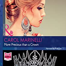 More Precious Than a Crown (       UNABRIDGED) by Carol Marinelli Narrated by Polly Lee