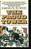 The Proud Tower (0553256025) by Tuchman, Barbara