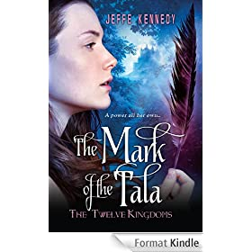 The Twelve Kingdoms: The Mark of the Tala (English Edition)