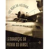 Nas Asas da História: Lembranças da Panair do Brasil (Portuguese Edition)