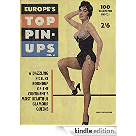 Europe's Top Pin-Ups no.03 1956: A Dazzling Picture Roundup Of The Continent's Most Beautiful Glamour Queens