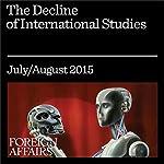 The Decline of International Studies   Charles King
