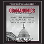 Obamanomics | Timothy P. Carney