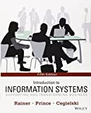 img - for Introduction to Information Systems 5th edition by Rainer, R. Kelly, Prince, Brad, Cegielski, Casey G. (2013) Paperback book / textbook / text book