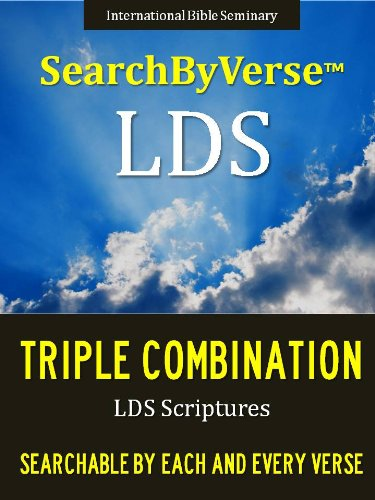 SearchByVerseTM LDS TRIPLE COMBINATION (NEW EDITION CHURCH APPROVED TRIPLE COMBINATION): Fully Searchable By Book, Chapter and Verse! LDS SCRIPTURES FIRST ... Bible | Search By Verse Bible)