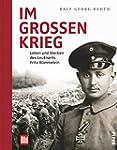 Im gro�en Krieg: Leben und Sterben de...