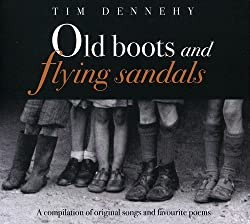 Old Boots & Flying Sandals