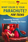 img - for What Color Is Your Parachute? For Teens: Discovering Yourself, Defining Your Future (What Color is book / textbook / text book