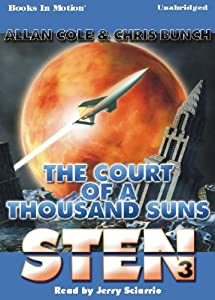 Sten: Court of a Thousand Suns by Allan Cole and Chris Bunch and Read Jerry Sciarrio