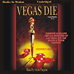 Vegas Die: A Quest Mystery, Book 1   Stephen Grogan