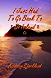 img - for I Just Had To Go Back To Di Island (Di Island Song Series Book 4) book / textbook / text book