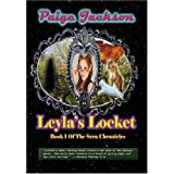 Leyla's Locket: Book 1 Of The Sera Chronicles ~ Paige Jackson