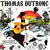 Comme un manouche sans guitarepar Thomas Dutronc