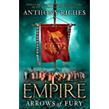 Arrows of Fury (Empire)by Anthony Riches