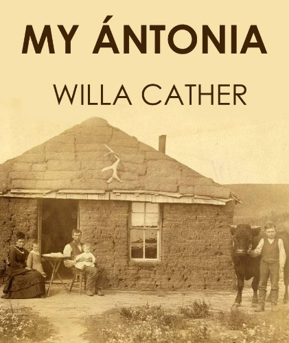 a character analysis of willa cathers book my antonia My ántonia evokes the nebraska prairie life of willa cather's childhood, and  commemorates  willa cather made me love both this title character and the  novel.