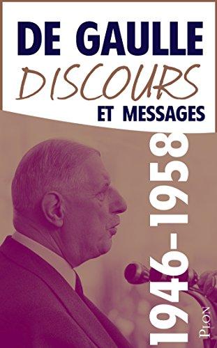 Charles De GAULLE - Discours et messages, tome 2 : 1946-1958