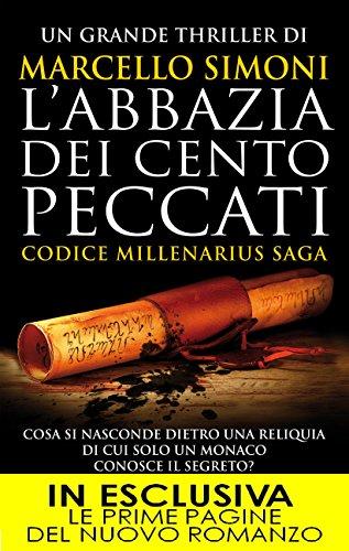 L'abbazia dei cento peccati Codice Millenarius Saga Vol 1 PDF
