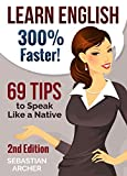Learn English: 300% Faster  69 English Tips to Speak English Like a Native English Speaker! (English, Learn English, Lear...