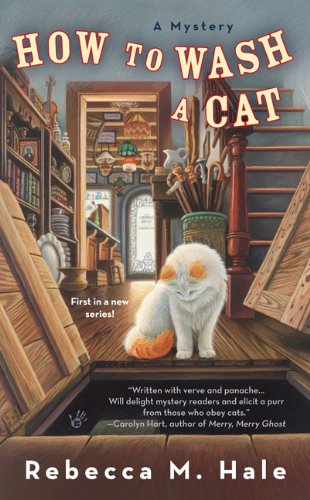 How To Wash A Cat (Cats And Curios Mystery) front-123218