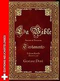 La Bible de Louis Segond illustr�e par Gustave Dor� (avec fonction avanc�e de recherche de versets)