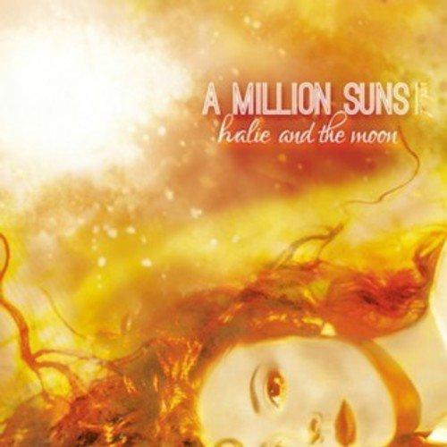 halie and the moon - A Million Suns: vol. 1