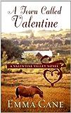 A Town Called Valentine (Thorndike Romance)