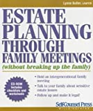 img - for Estate Planning Through Family Meetings( (Without Breaking Up the Family) [With CDROM])[ESTATE PLANNING THROUGH F-W/CD][Paperback] book / textbook / text book