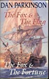 The Fox & The Flag / The Fox & The Fortune (0330398792) by Dan Parkinson