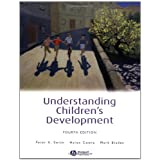 Understanding Children's Development (4th Edition) (Basic Psychology S.)by Peter K. Smith