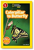 National Geographic Readers: Caterpillar to Butterfly